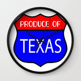 Produce Of Texas Wall Clock