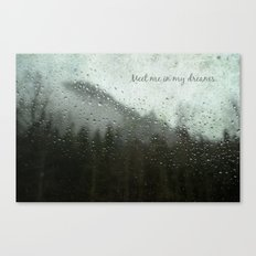 Meet Me In My Dreams... Canvas Print