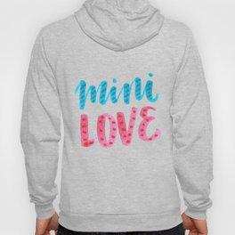 mini love Hoody