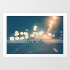 Own the Night Art Print