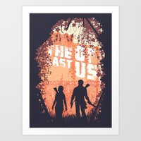 last of us Art Prints featuring The Last of Us by Lee Shackleton