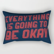 Everything Is Going To Be Okay Rectangular Pillow