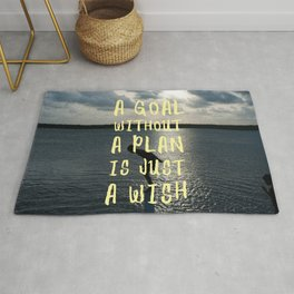 A Goal Without a Plan is Just a Wish Rug
