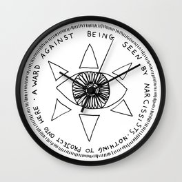 A Ward Against Being Seen By Narcissist (black ink) Wall Clock
