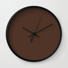 I Take My Coffee Strong Dark Brown Solid Color Pairs To Sherwin Williams French Roast SW 6069 Wall Clock