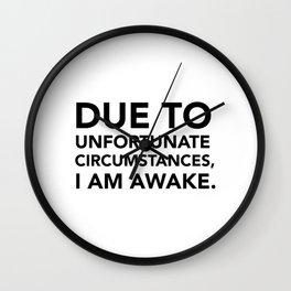 MORNINGS SUCK Wall Clock
