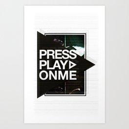 Pressplayonme #2  Art Print