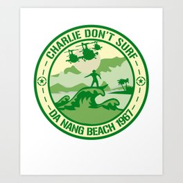 Charlie Don't Surf 1 Da Nang Beach 1967 T-Shirt Art Print