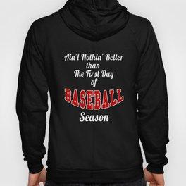 First Day of Baseball Season print Men Women Kids Hoody