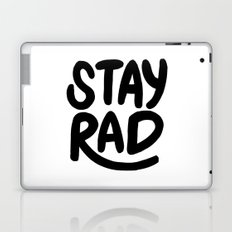 Stay Rad B&W Laptop & iPad Skin