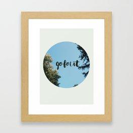 Go For It! Framed Art Print
