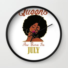 Black Queens Are Born in July Birthday T-Shirt Gift Tee Wall Clock