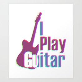 I Play Guitar Colorful Art Print