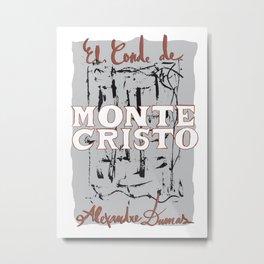 El Conde de Montecristo #2 Metal Print