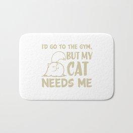 My Cat Needs Me Bath Mat
