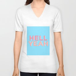 Hell Yeah inspirational quote typography wall art home decor in pink peach and blue Unisex V-Neck