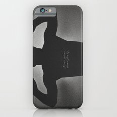 Never Give Up Slim Case iPhone 6s