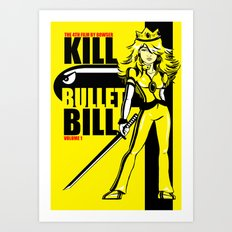 Kill Bullet Bill Art Print