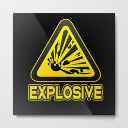 Explosive Funny Danger Sign Explosion Humor Metal Print