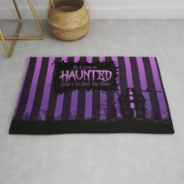 Be it ever so Haunted, there's no place like home. Rug