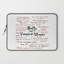 Buffy Quotes Laptop Sleeve