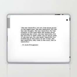 F.Scott Fitzgerald - She was beautiful Laptop & iPad Skin