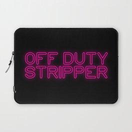 Off Duty Stripper Laptop Sleeve