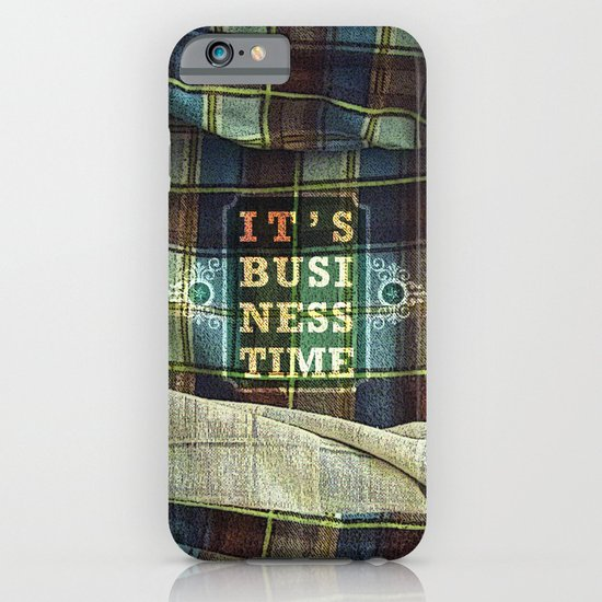 It's Business Time iPhone & iPod Case