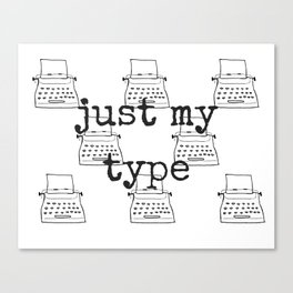 My Type Canvas Print