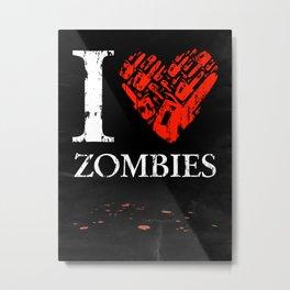 I Love Zombies (I love New York parody) Chainsaw 2nd Version Metal Print