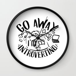 Go Away I M Introverting-b Introvert Design Wall Clock