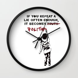 BANKSY If You Repeat a Lie Often Enough if Becomes Politics Wall Clock
