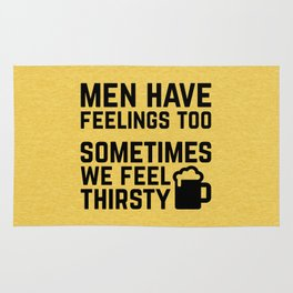 Men Have Feelings Funny Quote Rug