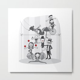 My family is a circus! Metal Print