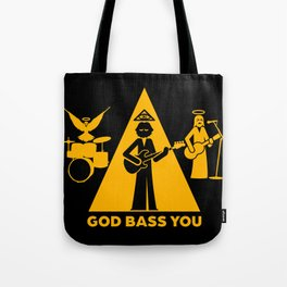 God Bass You Tote Bag