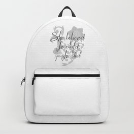 She believed she could so she did. The powerful motivational quote for women. Backpack