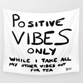 Positive Vibes Only Quote Wall Tapestry