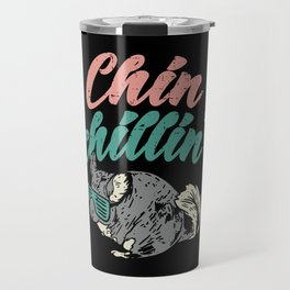 Chinchillin Shirt I furry chinchilla gift Travel Mug