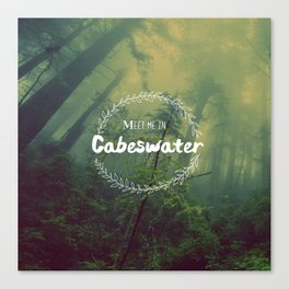Meet me in Cabeswater Canvas Print