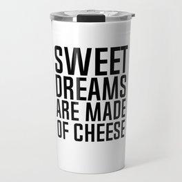 sweet dreams Travel Mug