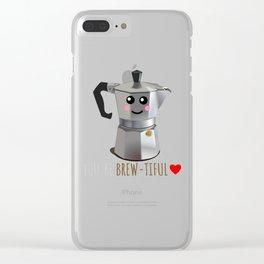 You're Brew tiful Cute Coffee Pun Clear iPhone Case