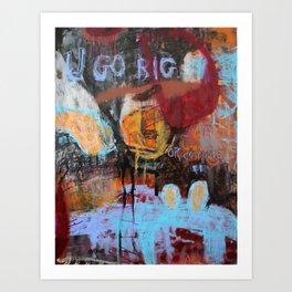 go home Art Print