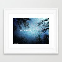 i want to believe Framed Art Prints featuring I want to believe... by Julia Kovtunyak