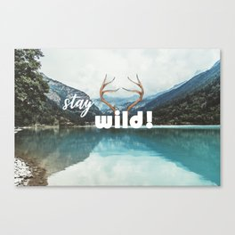 Stay wild! Canvas Print