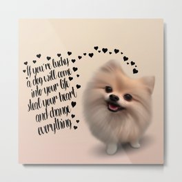 If You're Lucky... Metal Print