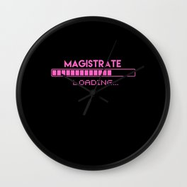 Magistrate Loading Wall Clock