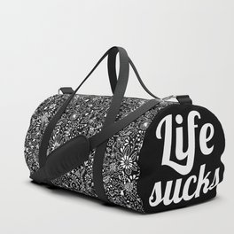 Life sucks Duffle Bag