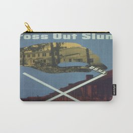 Vintage poster - Cross Out Slums Carry-All Pouch