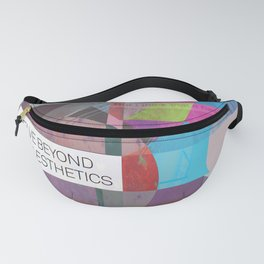 Delve Beyond The Aesthetics (mixed media) Fanny Pack