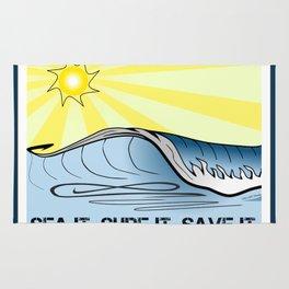 Sea It ~ Surf It ~ Save It Rug